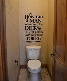 1000 images about funny on pinterest funny signs clean for Hunting bathroom accessories