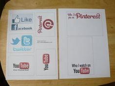 Facebook, Youtube,Twitter, Pinterest printables.  I can see students writing tons just because it looks like social media.