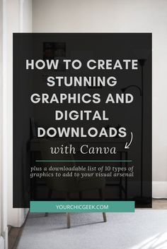 Sharing a post on how to create stunning graphics and digital downloads with Canva!