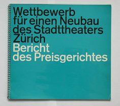 wettbewerb für einen neubau des stadttheaters zürich, 1961  designer: walter bangerter