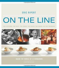 Foodies will love reading about the inner workings of a top restaurant, from how a kitchen is organized to the real cost of the food and the fierce discipline and organization it takes to achieve culinary perfection on the plate almost 150,000 times a year. http://www.amazon.com/On-Line-Eric-Ripert/dp/1579653693/ref=sr_1_1?m=A3030B7KEKNTF7&s=merchant-items&ie=UTF8&qid=1393967846&sr=1-1&keywords=on+the+line