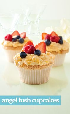 Angel Lush Cupcakes — Cute? Check. Delish? Yep. Smart? Totally. These moist cupcakes topped with icing and fresh ripe berries are low fat, and, with 90 calories each, heaven sent.