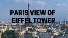 Paris View Of Eiffel Tower | Go Holiday Tour
