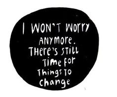not worrying