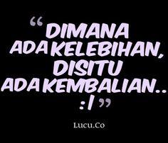 Gambar DP BBM Kata Kata Bijak Lucu 7 Quotes Lucu, Jokes Quotes, Qoutes, Memes, Funny Jokes, Hilarious, Quotes Indonesia, Just Smile, Poetry Quotes