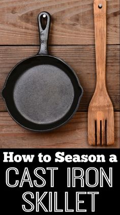 How to Season a Cast Iron Skillet ~ http://healthpositiveinfo.com/how-to-season-a-cast-iron-skillet.html