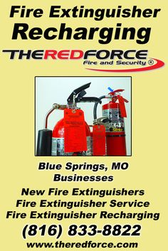 Fire Extinguisher Recharging Blue Springs, MO (816) 833-8822We're The Red Force Fire and  Security.. The Main Source for Fire Protection for Missouri Businesses. Call Today!  We would love to hear from you.