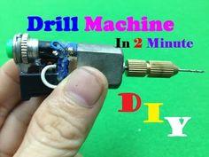 How To Make Mini Drill In 2 Minute - DIY Drill Machine - YouTube