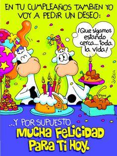 Frases, chistes, anécdotas, reflexiones y mucho más.: Frases y tarjetas de cumpleaños. En tu cumpleaños también yo voy a pedir un deseo.