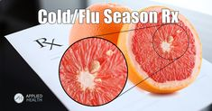 How to Defend You and Your Family During Cold and Flu Season with Grapefruit Seed Extract