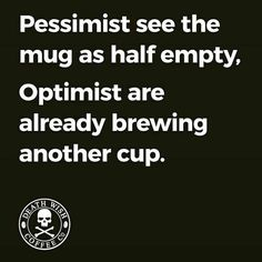 Are you a pessimist or an optimist?