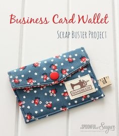 Business Card Wallet. The business card wallet is a handy size  and suitable to store loyalty cards or other small items. Choosing fabrics and adding tags and trims. They are really fun to make. See how to do it