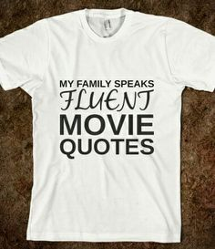 """Mostly animated movies...  However, don't be surprised if one of us randomly looks at you with a quick """"orange whip?"""""""