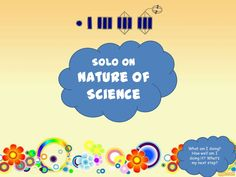 SOLO and the Nature of Science and SOLO Taxonomy