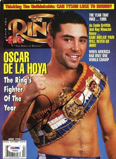 Oscar De La Hoya graced this 1996 cover after winning THE RING's Fighter of the Year award for De La Hoya was recently inducted into the International Boxing Hall of Fame. Boxe Fight, Boxing Images, 1992 Olympics, Professional Boxing, Boxing Posters, World Boxing, Boxing History, Boxing Club, Boxing Champions