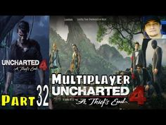 Uncharted 4 Multiplayer Part 32 Gameplay Walkthrough PS4 - YouTube