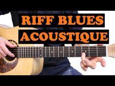 Apprendre un Riff de Blues Acoustique - YouTube