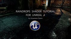 Raindrops Shader Tutorial - Unreal 4