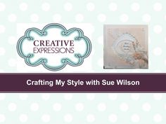 Shabby Chic Resist Technique for Creative Expressions with Sue Wilson