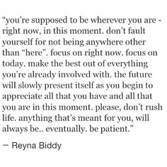"""""""you're supposed to be whatever you are - right now, in this moment..."""""""