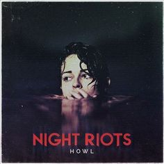Night Riots - Howl (CD), Pop Music