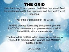 Abraham Hicks Explains How To Use Your Emotional Grid - The Joy Within Positive Vibes, Positive Quotes, Positive Thoughts, Positive Attitude, Abraham Hicks Quotes, Law Of Attraction Quotes, Life Quotes, Daily Quotes, Success Quotes