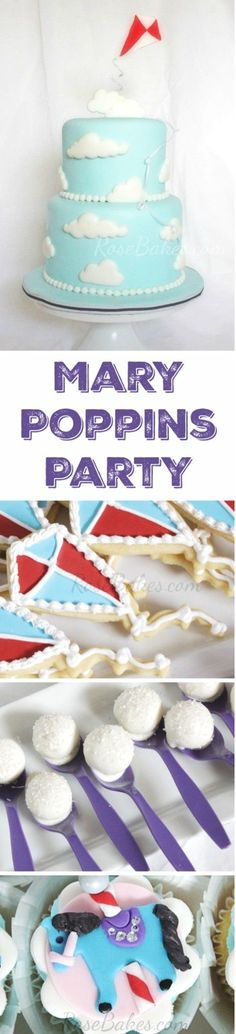 A Mary Poppins Party Cake Cupcakes Cookies Pops