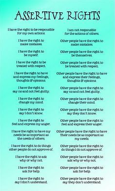 Assertive Rights - Adults need this too! I need to print this out, laminate it, and hang it at my work too! Awesome!