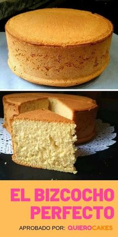 BIZCOCHUELO CASERO O BIZCOCHO: Recetas fáciles ¡Esponjosos! The perfect sponge cake is always fluffy, its flavor is balanced, with the juiciness at its right point and a unique taste. Basic Sponge Cake Recipe, Sponge Cake Recipes, Homemade Cake Recipes, Baking Recipes, Dessert Recipes, Easy Recipes, Cakes To Make, How To Make Cake, Food To Make
