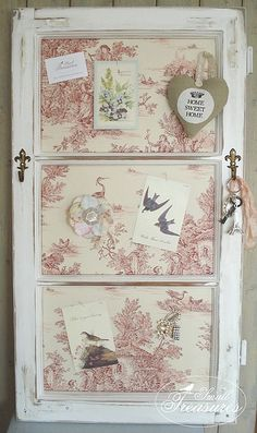 Great idea of reusing a door, a window, etc. French Country Memo Board