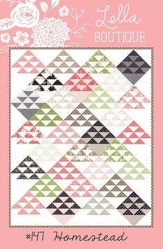 Homestead Pattern #147 by Lella Boutique Finished Block: 12 x 12 Finished Quilt: 67 1/2 x 84 1/2 MATERIALS NEEDED: •1 Layer Cake® (32 squares 10 x 10) •1 fat quarter pink accent fabric •1 fat quarter black accent fabric •1 fat quarter taupe accent fabric •4 yards white fabric •5 1/2 yards backing fabric •2/3 yard binding fabric •76 x 93 batting •Recommended: 4.5 Bloc-Loc Ruler Fabric is Olives Flower Market by Lella Boutique for Moda. Shipped from my smoke free shop Ut...