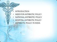 ANTIBIOTIC POLICY for 900 BEDED HOSPITAL in DEVOLOPING |authorSTREAM Nursing Procedures, Presentation