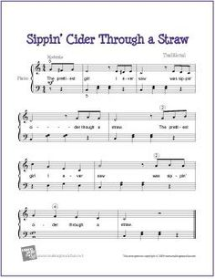 Sippin' Cider Through a Straw | Free Sheet Music for Easy Piano - http://makingmusicfun.net/htm/f_printit_free_printable_sheet_music/sippin-cider-piano.htm