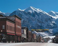 Telluride--very cool place--They have a world famous bluegrass festival and a mushroom festival.