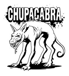 "Chupacabra. You can see how the drawings have changed since people have seen the Texas ""Chupacabra"", which turned out to be a coyote/Mexican wolf hybrid with mange"