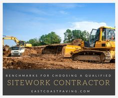 Benchmarks For Choosing A Qualified Sitework Contractor