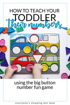 How to Get Toddlers Counting Using the Big Button Number Fun Game - Everyone's Sleeping but Mom Newborn Activities, Montessori Activities, Reading Activities, Preschool Activities, Baby Activites, Counting For Toddlers, Alphabet For Toddlers, Games For Toddlers, New Parent Advice