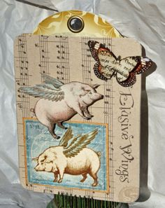 """Cute """"When Pigs Fly"""" Tag...Graphic 45."""