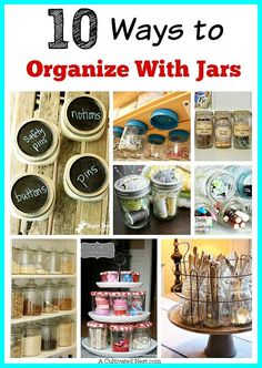 Organize your home with jars!  Jars are not only functional but look pretty. They're also affordable (especially if you re-purpose jars you already have or pick them up at thrift stores/garage sales).  Check out these 10 creative ways to organize with jars!