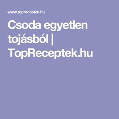 Csoda egyetlen tojásból | TopReceptek.hu Food And Drink, Cookies, Drinks, Crack Crackers, Drinking, Beverages, Biscuits, Drink, Cookie Recipes