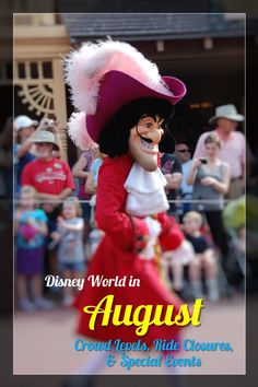 Disney World in August - Crowd Warnings, Ride Closures, Attraction Refurbishments, & Special Events