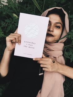 yesterday i was the moon — a collection of poetry by noor unnahar // books, portraits people, reading, indie pale dark grunge hipsters aesthetics tumblr floral aesthetic, bookstagram igreads book, quotes words instagram creative photography ideas inspiration, women writers of color writing pakistani artist muslim creators //