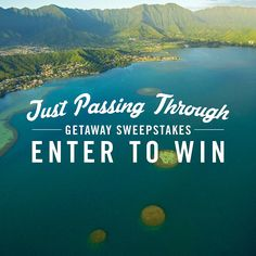 WINTER IS COMING AND WERE DAYDREAMING OF WARM SAND, CLEAR WATER AND CABANAS. JUMP SHIP ON THE COLD AND ENTER TO WIN OUR JUST PASSING THROUGH GETAWAY SWEEPSTAKES.