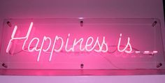 'Happiness is...' Neon by Rob Court Creative Neon, London - TGIF!