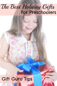 The Best Types of Gifts for Preschoolers
