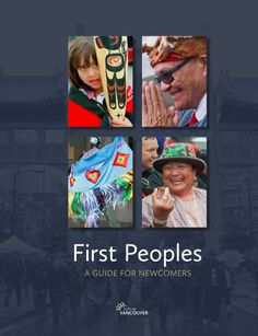 First Peoples: A Guide for Newcomers. City of Vancouver.