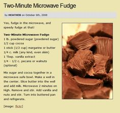 two minutes microwave fudge, better than the other one I pinned:)