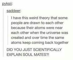 Scientific explanation of soul mates