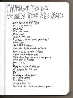 Things to do when you are....