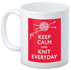 Stuff You Love - Knit Happy Keep Calm Mug - 11 oz, $9.99 (http://www.stuffyoulove.com/knit-happy-keep-calm-mug-11-oz/)
